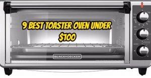 Besttoasterovenunder$100